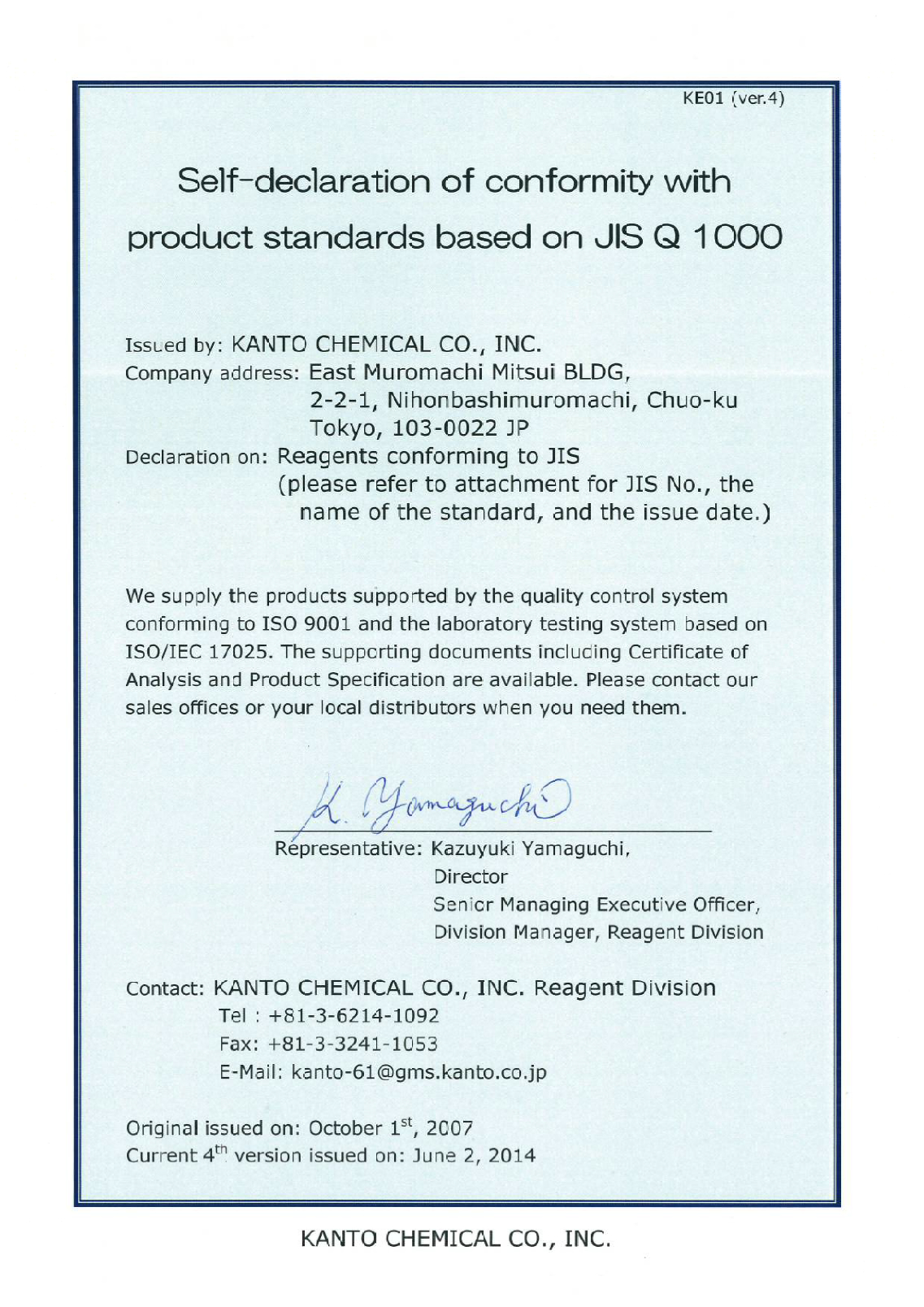 Self-declaration of conformity with product standards based on JIS Q 100